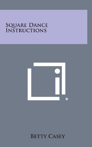9781258917807: Square Dance Instructions