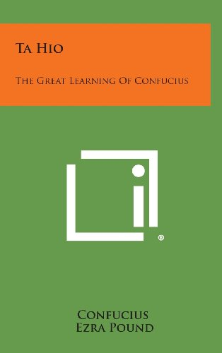 9781258920432: Ta Hio: The Great Learning of Confucius