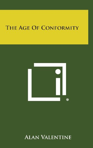 9781258922085: The Age of Conformity