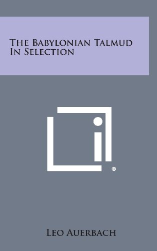 9781258923778: The Babylonian Talmud in Selection