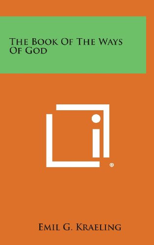 9781258925284: The Book of the Ways of God
