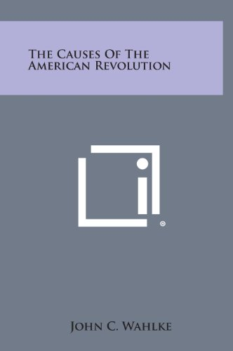 9781258926403: The Causes of the American Revolution