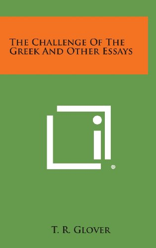 9781258926564: The Challenge of the Greek and Other Essays