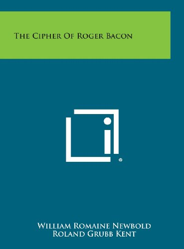 9781258927271: The Cipher of Roger Bacon