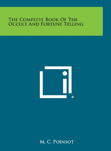 9781258927899: The Complete Book of the Occult and Fortune Telling