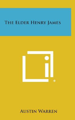 9781258930691: The Elder Henry James