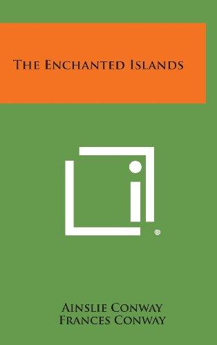 The Enchanted Islands (Hardback): Ainslie Conway, Frances