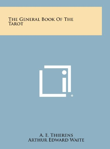 9781258933340: The General Book of the Tarot