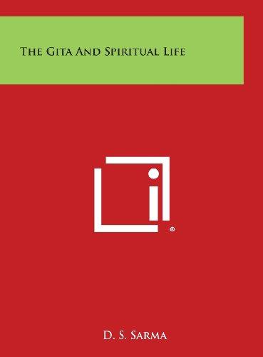 9781258933647: The Gita and Spiritual Life