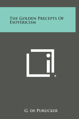 9781258934033: The Golden Precepts of Esotericism