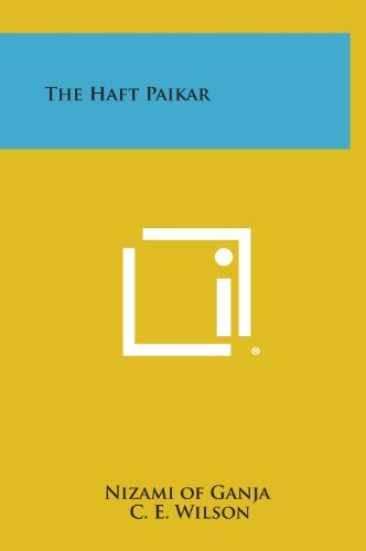 9781258935085: The Haft Paikar