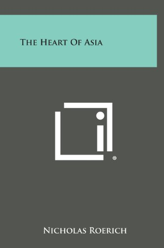 9781258935290: The Heart of Asia