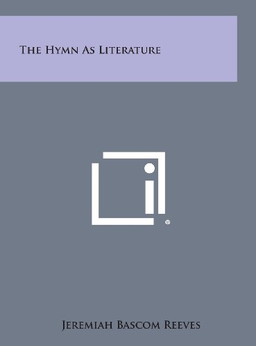 9781258937072: The Hymn as Literature
