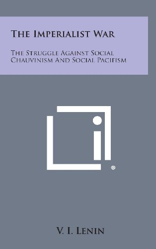 9781258937249: The Imperialist War: The Struggle Against Social Chauvinism and Social Pacifism