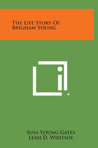 9781258941819: The Life Story of Brigham Young