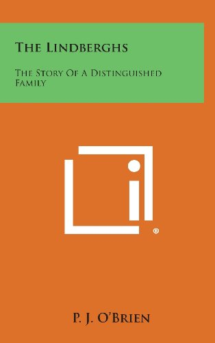 9781258942014: The Lindberghs: The Story of a Distinguished Family