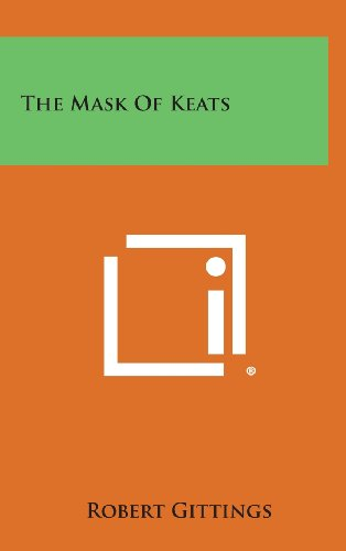 9781258943585: The Mask of Keats
