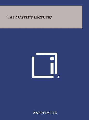 9781258943769: The Master's Lectures