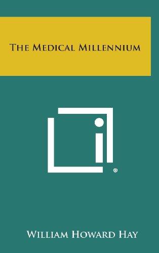 9781258944155: The Medical Millennium