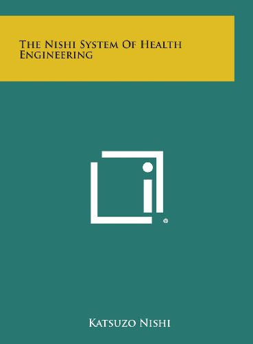 9781258947064: The Nishi System of Health Engineering