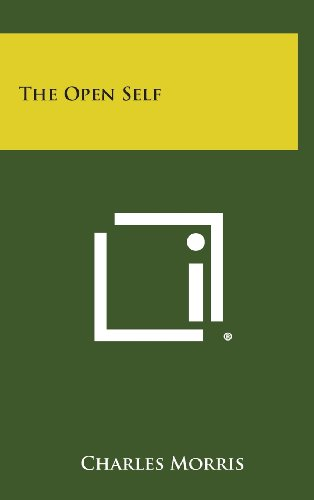 The Open Self: Morris, Charles