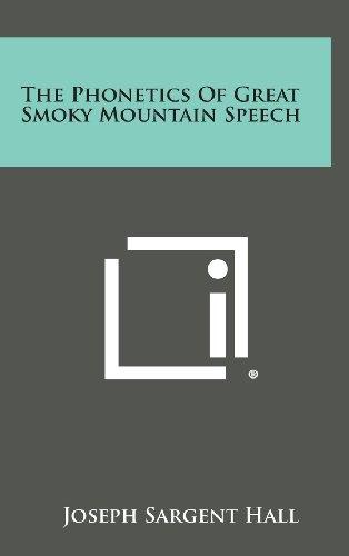 9781258948917: The Phonetics of Great Smoky Mountain Speech