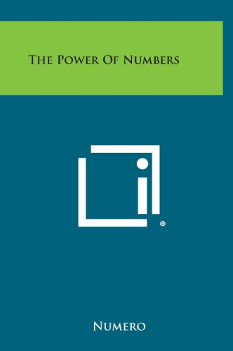 9781258949464: The Power of Numbers
