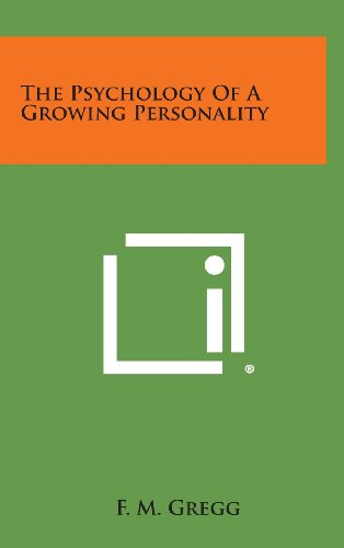 9781258950248: The Psychology of a Growing Personality