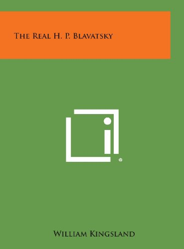 9781258951054: The Real H. P. Blavatsky