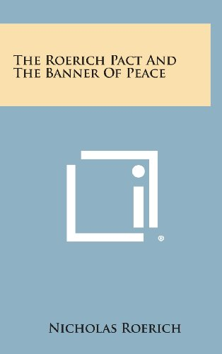 9781258952280: The Roerich Pact and the Banner of Peace