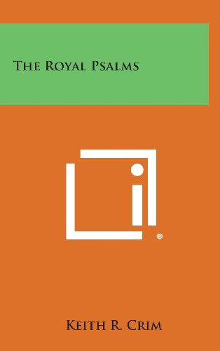 9781258952976: The Royal Psalms