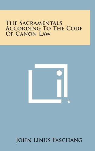 9781258953096: The Sacramentals According to the Code of Canon Law