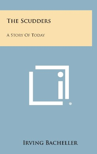 9781258953744: The Scudders: A Story of Today