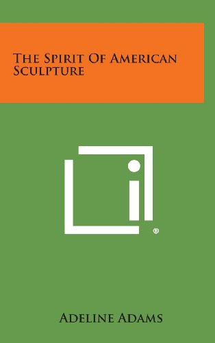 9781258955731: The Spirit of American Sculpture