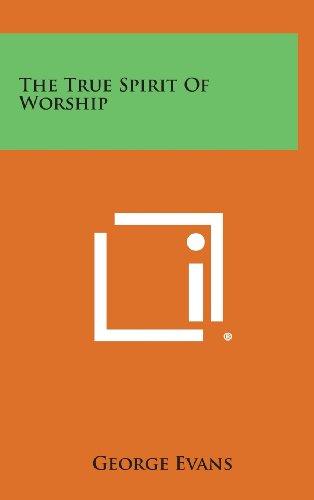 9781258959159: The True Spirit of Worship