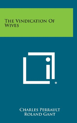 9781258960032: The Vindication of Wives