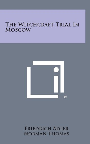 9781258961237: The Witchcraft Trial in Moscow