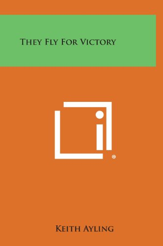 9781258964030: They Fly for Victory