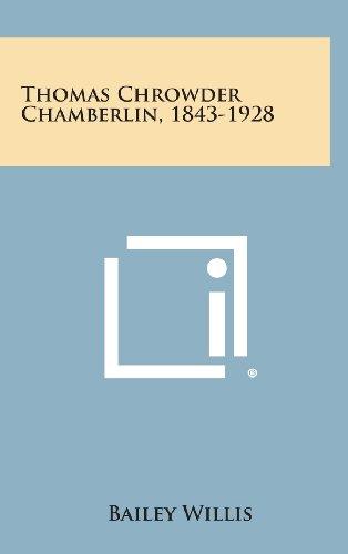 9781258964580: Thomas Chrowder Chamberlin, 1843-1928