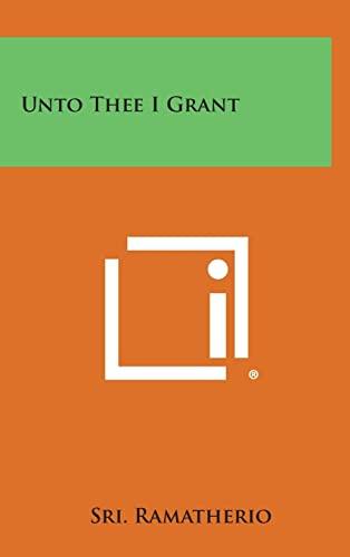 9781258968236: Unto Thee I Grant