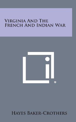 9781258968960: Virginia and the French and Indian War