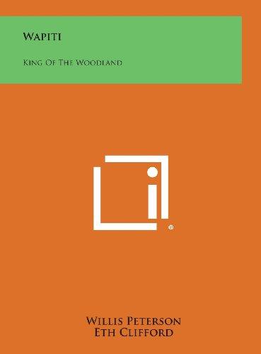 9781258969523: Wapiti: King of the Woodland