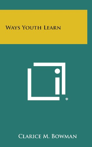 9781258969875: Ways Youth Learn