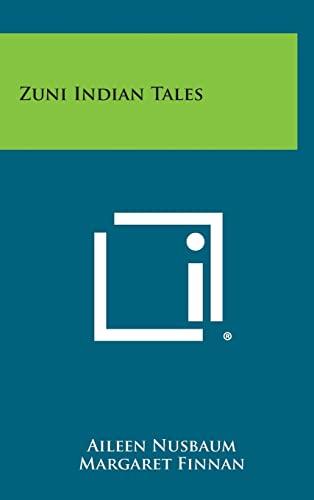9781258975692: Zuni Indian Tales
