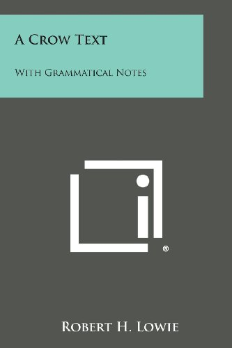 9781258978105: A Crow Text: With Grammatical Notes