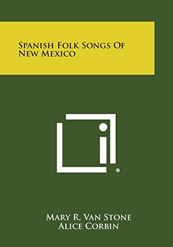9781258985912: Spanish Folk Songs of New Mexico