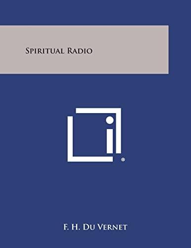 9781258991562: Spiritual Radio