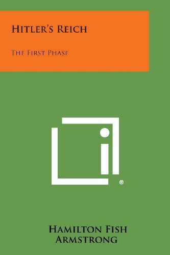 9781258998172: Hitler's Reich: The First Phase