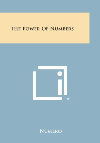 9781258999438: The Power of Numbers