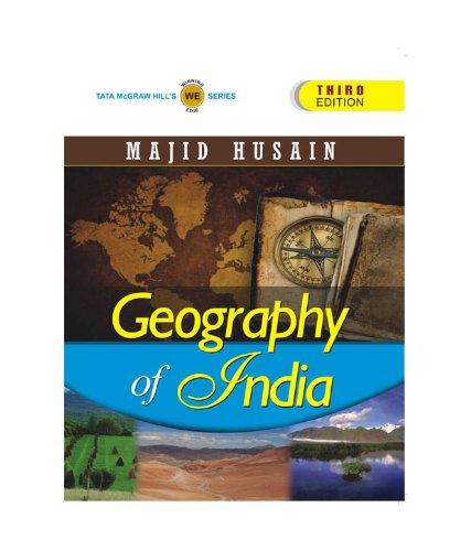 Geography of India, (Third Edition) (Series: Tata McGraw-Hill`s Winning Edge): Majid Husain
